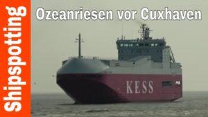 Shipspotting Cuxhaven 2020