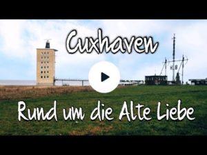 Cuxhaven: Der Weg zu Alten Liebe mit Jachthafen, Steubenhöft, Kriegerdenkmal, Semaphor BH