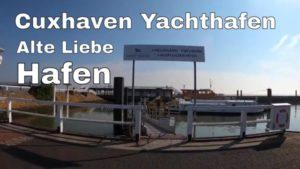 Cuxhaven Yachthafen – Radarturm an der Alte Liebe Cuxhaven und Cuxhaven Hafen