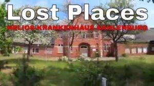 Lost Places – Helios Klinik ehemals Nordheimstiftung in Cuxhaven