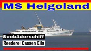 MS Helgoland | Seebäderschiff für Strecke Cuxhaven Helgoland